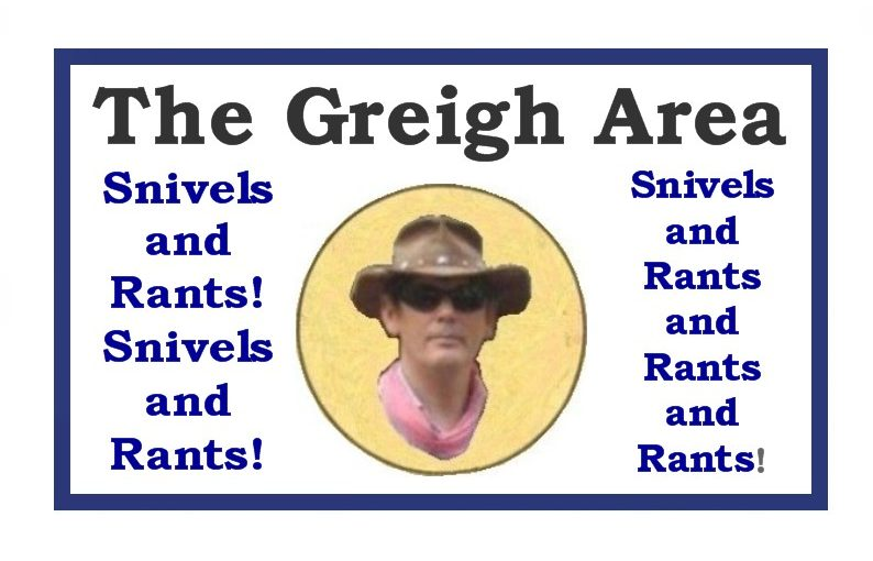 The Greigh Area…